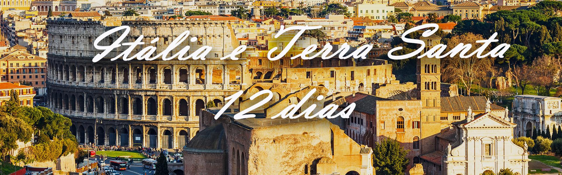 Roteiro de Itália (Assis – Roma) e Terra Santa